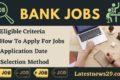 Bank Jobs 2021 – Attractive Details Check Now