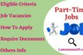 Part-Time Jobs – Opening Latest Jobs Check Now