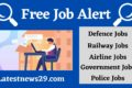 Free Job Alert – Latest Government and Private Job Vacancies Details