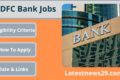 HDFC Bank Jobs – Best opportunity For All Candidates